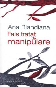 ana_blandiana_fals_tratat_de_manipulare